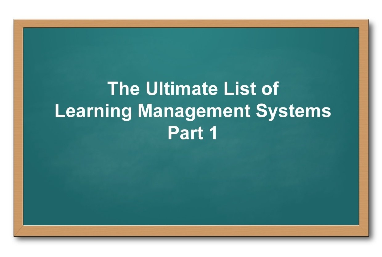 Todays Education System Is Perfectly >> List Of Learning Management Systems Part 1 Elearning Industry