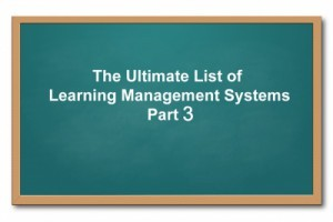 List of Learning Management Systems: 30 Learning Management Systems