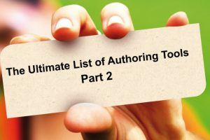 List of eLearning Authoring Tools: Part 2