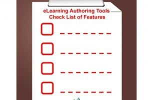 eLearning Authoring Tools Checklist of Features