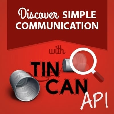 Discover Simple Communication with Tin Can API
