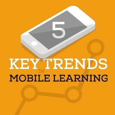 5 Key Trends in Mobile Learning