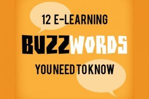 12 eLearning Buzzwords You Need To Know
