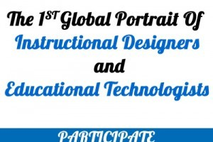 The 1st Global Portrait Of Instructional Designers' And Educational Technologists' Survey