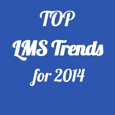 Top Learning Management System Trends for 2014