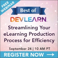 Best of DevLearn Webinar: Streamlining Your eLearning Production Process for Efficiency