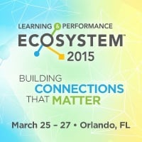 Learning & Performance Ecosystem 2015, March 25 - 27 in Orlando, FL.
