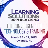 Learning Solutions 2015 Conference & Expo, March 25 - 27 in Orlando, FL