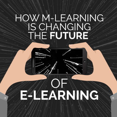 How m-Learning is Changing the Future of e-Learning
