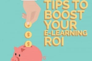 Image for Quick Tips to Boost Your e-Learning ROI