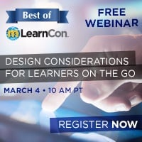 Free Best of mLearnCon Webinar: Design Considerations for Learners on the Go, March 4, 10:00 AM PT