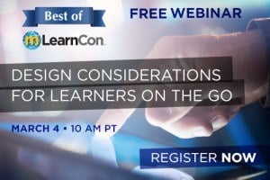Image for Free Webinar: Design Considerations for Learners on the Go