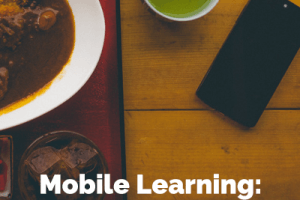 Image for Mobile Learning: A Recipe for Productivity
