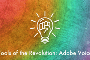 Image for Tools Of The eLearning Revolution: Adobe Voice