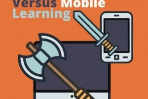 Image for Desktop Versus Mobile Learning