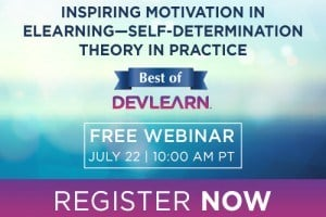 Image for Free DevLearn Webinar: Inspiring Motivation in eLearning - Self-determination Theory in Practice