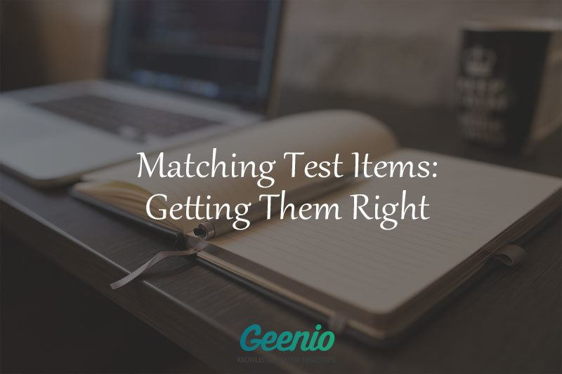 Matching Test Items: Getting Them Right - eLearning Industry