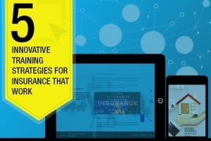 5 Innovative Training Strategies For Insurance That Work