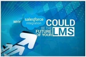 Image for Why Salesforce LMS Integration Could Be The Future Of Your Learning Management System