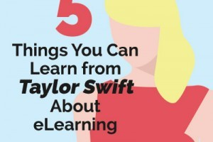 Image for 5 Things You Can Learn From Taylor Swift About eLearning