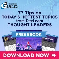 77 Tips on Today's Hottest Topics from DevLearn Thought Leaders
