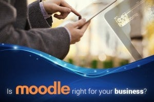 Image for Moodle For Business: Is Moodle And Corporations A Match Made In Heaven Or A Terrible Twosome?