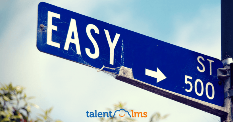 Ease Of Use And The LMS: The Case Of TalentLMS
