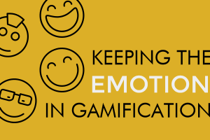 Keeping The Emotion In Enterprise Gamification