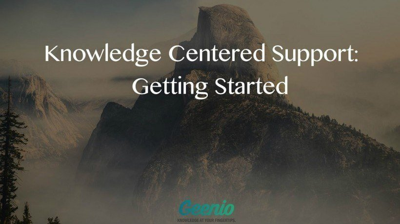 Knowledge Centered Support Methodology: Getting Started