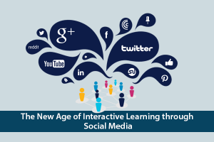The New Age Of Interactive Learning Through Social Media