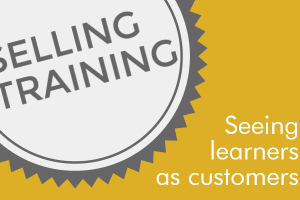 Image for Selling Corporate Training: Why You Should See Learners As Customers