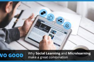 Two Good: Why Social Learning And Microlearning Make A Great Combination
