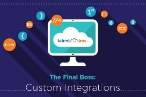 Image for It Just Works, Part 5: Custom Integrations With TalentLMS