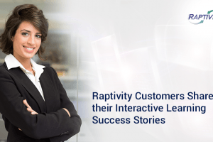Image for Raptivity Customers Share Their Interactive Learning Success Stories