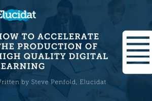 Image for Free eBook: How To Accelerate The Production Of High Quality Digital Learning