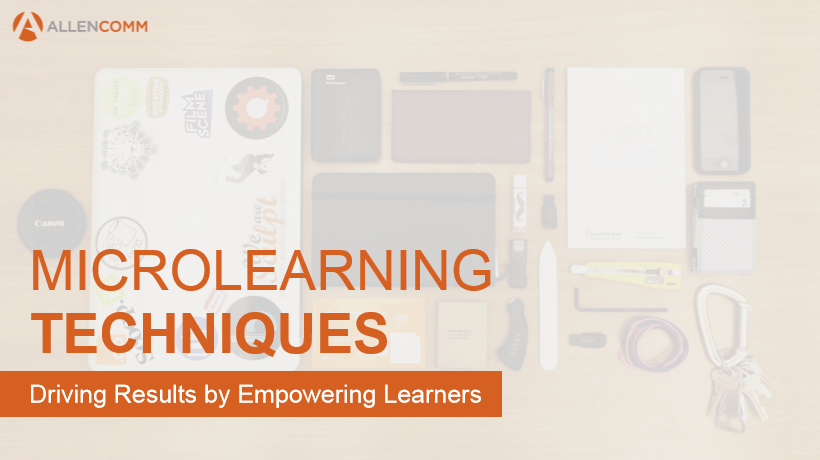 Free eBook – Microlearning Techniques: Driving Results By Empowering Learners