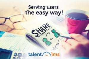 Sharing Is Caring! File Sharing With TalentLMS