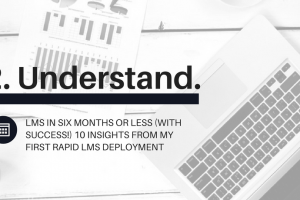 Learning Management System Success In 6 Months Or Less: Insight #2