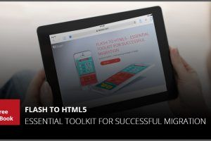 Free eBook: Flash To HTML5 - Essential Toolkit For Successful Migration