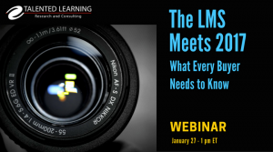 The LMS Meets 2017: What Learning Tech Buyers Need To Know
