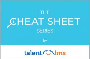 Epignosis eLearning Solutions Introduces The TalentLMS Cheat Sheet Series