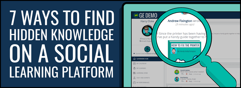 7 Ways To Find Hidden Knowledge On A Social Learning Platform