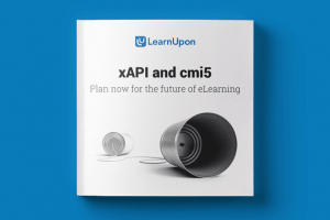 Free eBook - xAPI And Cmi5: Plan Now For The Future Of eLearning