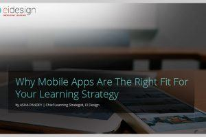 Mobile Apps For Learning: Free eBook - Why Mobile Apps Are The Right Fit For Your Learning Strategy