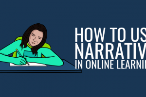5 Tips To Use Narrative In Online Learning