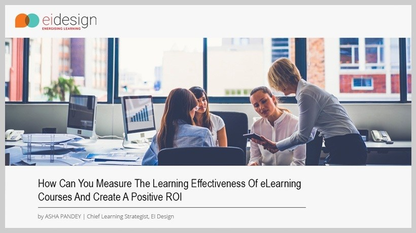 Free eBook: How Can You Measure The Learning Effectiveness Of eLearning Courses And Create A Positive ROI