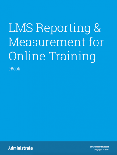 LMS Reporting And Measurement For Online Training