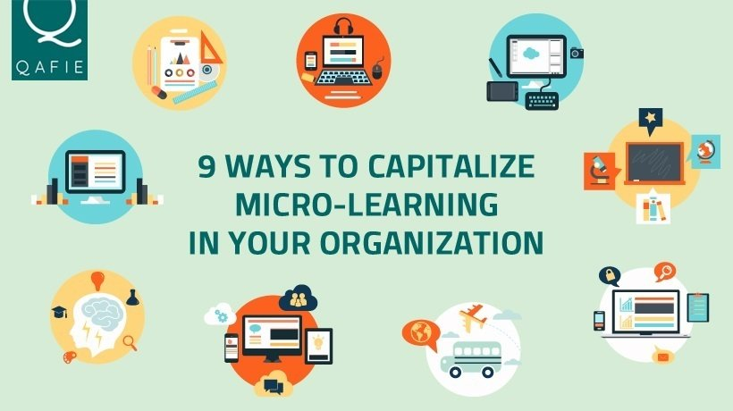 9 Ways To Capitalize Microlearning In Your Organization