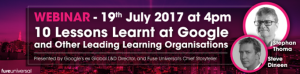 10 Lessons Learnt At Google And Other Leading Learning Organisations