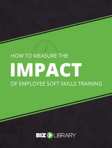 How To Measure The Impact Of Employee Soft Skills Training